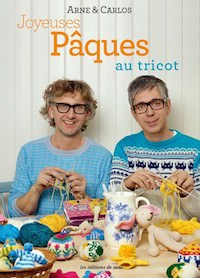 Arne et Carlos - Joyeuses Paques au tricot