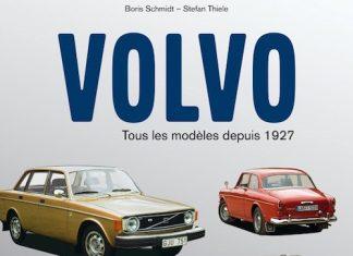 Boris SCHMIDT et Stefan THIELE - Volvo tous les modeles depuis 1927 -