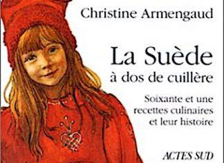 Christine ARMENGAUD - La Suede a dos de cuillere -