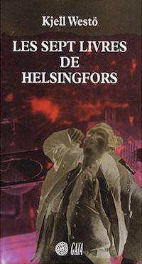 Kjell WESTÖ - Les sept livres de Helsingfors