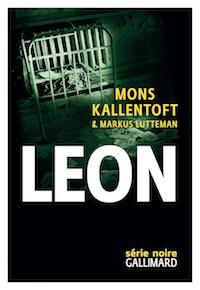 Mons KALLENTOFT et Markus LUTTEMAN - Zack – Tome 2 - Leon