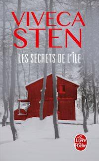 Viveca STEN - Enquetes de Thomas Andreasson et Nora Linde - Les secrets de Ile