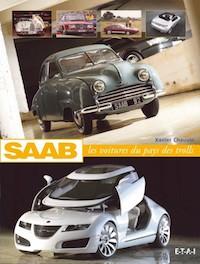 Xavier CHAUVIN - Saab les voitures du pays des trolls