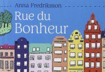 Anna FREDRIKSSON - Rue du bonheur