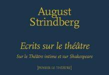 August STRINDBERG - Ecrits sur le theatre -