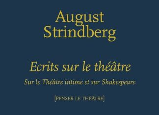 August STRINDBERG - Ecrits sur le theatre -