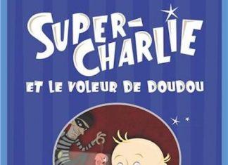 Camilla LACKBERG - Super-Charlie et le voleur de doudou