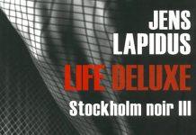 Jens LAPIDUS - Stockholm Noir - 3 - Life deluxe