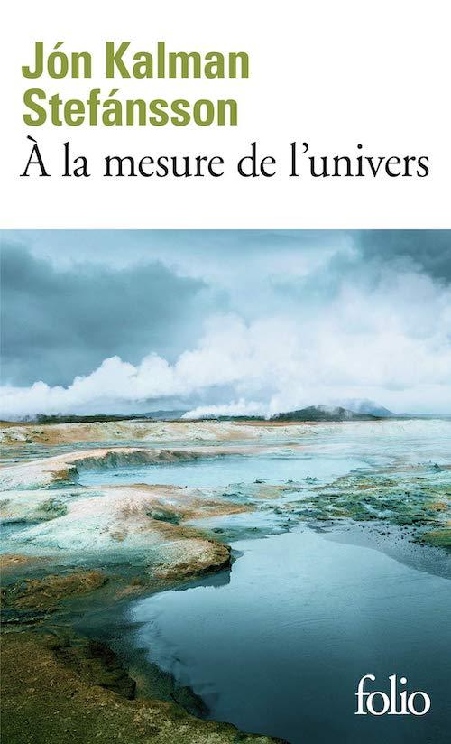 Jón Kalman STEFANSSON : Chronique familiale - 02 - À la mesure de l'univers