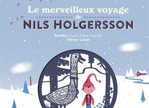 KOCHKA d'après Selma LAGERLÖF : Le merveilleux voyage de Nils Holgersson