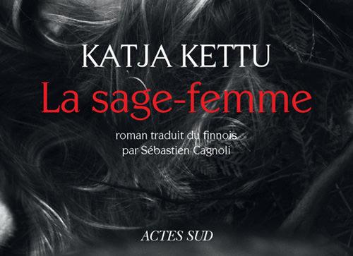 Katja KETTU : La sage-femme