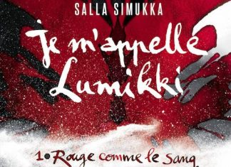 Salla SIMUKKA - appelle Lumikki - Tome 1 - Rouge comme le sang