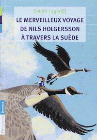 Selma LAGERLOF - Le merveilleux voyage de Nils Holgersson