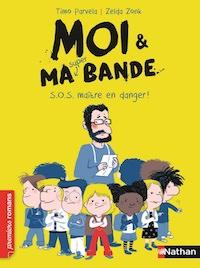 Timo PARVELA - Moi et ma bande - sos maitre en danger