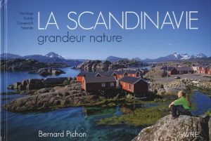 Bernard PICHON - Scandinavie grandeur nature