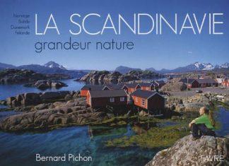 Bernard PICHON - Scandinavie grandeur nature