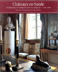 Hankan GROTH - Chateaux en Suede - Interieurs et mobilier neoclassiques