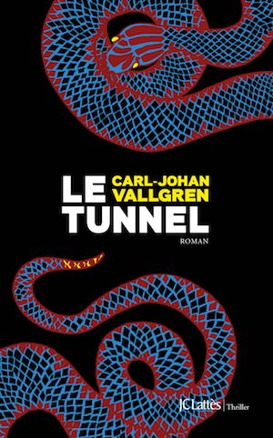 Carl-Johan VALLGREN - Le tunnel