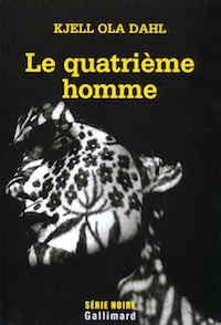 Kjell Ola DAHL-Le quatrieme homme