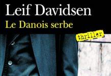 Leif DAVIDSEN - Une enquete du commissaire Per Toftlund - Le danois serbe -