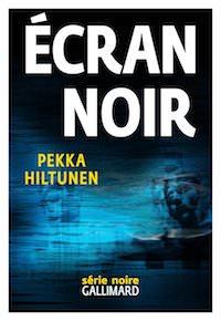 Pekka HILTUNEN - ecran noir