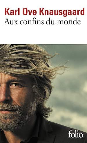 Karl Ove KNAUSGAARD - Mon combat -confins du monde