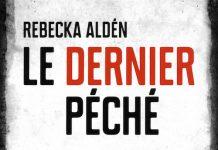 Rebecka ALDEN - Le dernier peche