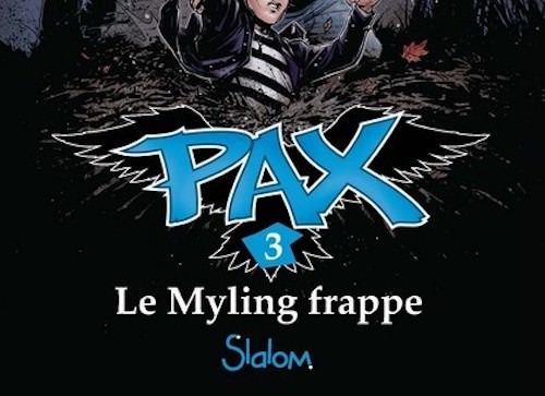 Asa LARSSON et Ingela KORSELL : Pax – 03 – Le Myling frappe