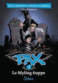 Asa LARSSON et Ingela KORSELL - Pax - 03 - Le Myling frappe