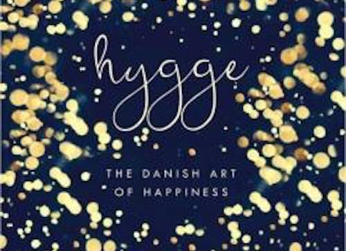 Marie Tourell SODERBERG : Hygge – l'art du bonheur danois