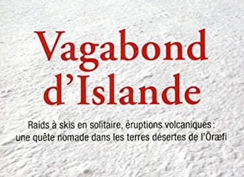 Pierre-Alain TREYVAUD : Vagabond d'Islande