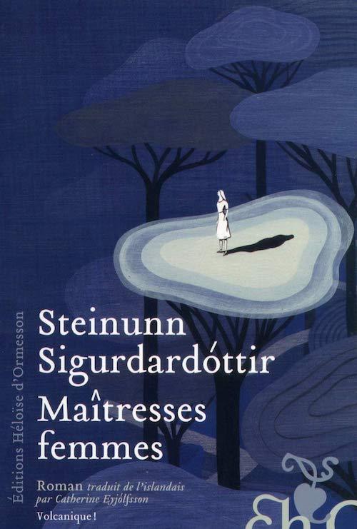 Steinunn SIGURDARDOTTIR - Maitresses femmes-