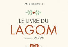 Anne THOUMIEUX - Le livre du Lagom