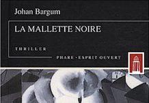Johan BARGUM - La mallette noire