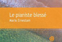 Maria ERNESTAM - Le pianiste blesse