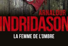 Arnaldur INDRIDASON -Trilogie des ombres - 02 - femme de ombre
