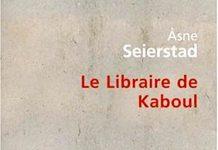 Asne SEIERSTAD - Le libraire de Kaboul