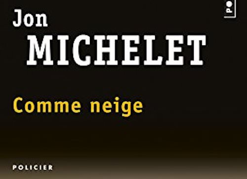 Jon MICHELET : Comme Neige