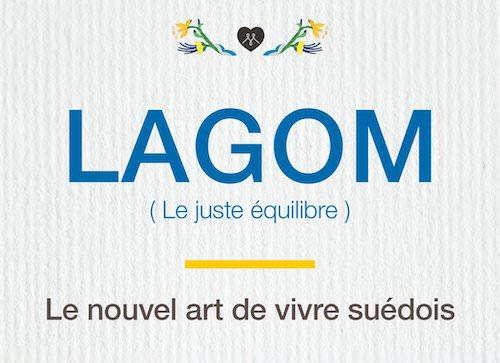 Niki BRANTMARK : Lagom, le nouvel art de vivre suédois