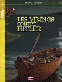 Thierry MARICOURT - Les vikings contre Hitler