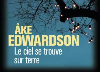Ake EDWARDSON - Enquêtes Erik WINTER – 05 - Le ciel se trouve sur terre -
