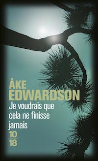 Ake EDWARDSON - Enquetes Erik WINTER – 04 - Je voudrais que cela ne finisse jamais