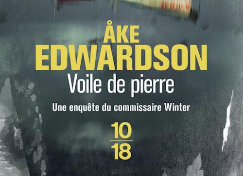 Ake EDWARDSON - Enquetes Erik WINTER – 06 - Voile de pierre