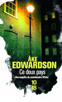 Ake EDWARDSON - Enquetes Erik WINTER – 08 - Ce doux pays