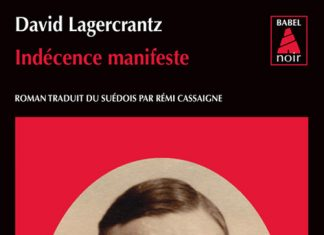 David LAGERCRANTZ - Indecence manifeste