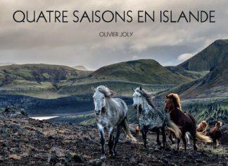 Olivier JOLY - Quatre saisons en Islande -