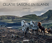 Olivier JOLY - Quatre saisons en Islande