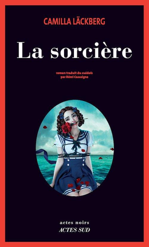 Camilla LACKBERG - Erica Falck – 10 - La sorciere