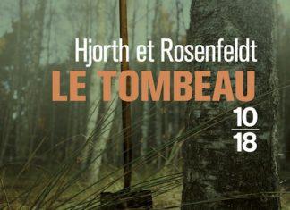 HJORTH et ROSENFELDT - Sebastian Bergman - 03 - Le tombeau