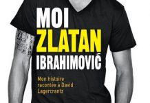 Zlatan IBRAHIMOVIC et David LAGERCRANTZ - Moi Zlatan Ibrahimovic